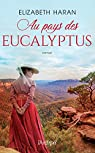Au pays des eucalyptus par Haran