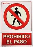 Cartel Prohibido El Paso 30x21 cm.