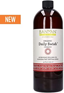 Banyan Botanicals Organic Daily Swish Cinnamon - 34 oz - Ayurvedic Oil Pulling Mouthwash Oil for Oral Health and Detoxification - Coconut Oil Blend for Healthy Teeth and Gums