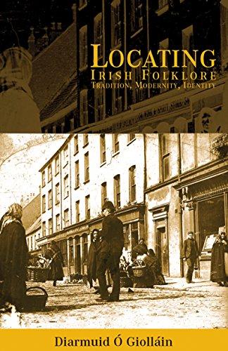 Irish Folklore : Tradition, Modernity, Identity (Irish Cultural Studies)