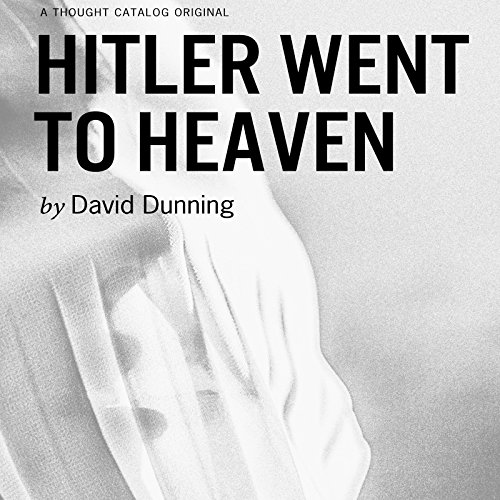 Hitler Went to Heaven audiobook cover art