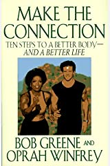 Make the Connection: Ten Steps to a Better Body - and a Better Life Hardcover