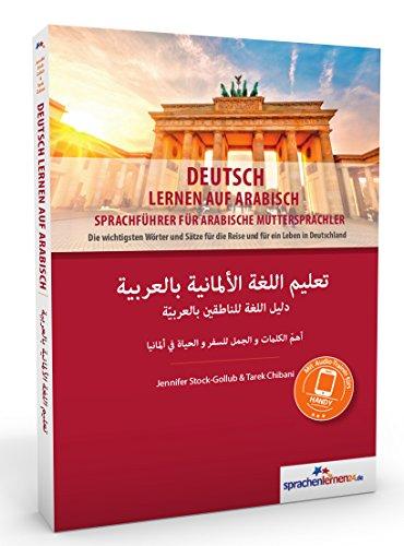 Deutsch lernen auf Arabisch: Sprachführer für Araber