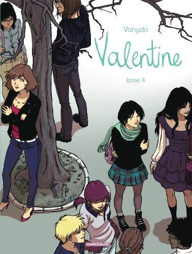 Valentine - tome 4 - Valentine - tome 4
