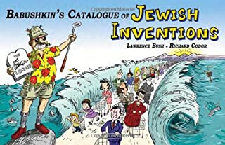 Babushkin's Catalogue of Jewish Inventions: A Jewish Cartoon Humor Guide for Your Modern Lifestyle with a Yiddish Accent