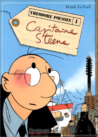 Théodore Poussin, tome 1 : Capitaine Steene