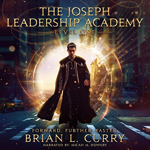 The Joseph Leadership Academy: Level One audiobook cover art