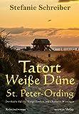 Tatort Weiße Düne in St. Peter-Ording: Der fünfte Fall für Torge Trulsen und Charlotte Wiesinger (Torge Trulsen und Charlotte Wiesinger - Kriminalroman 5)