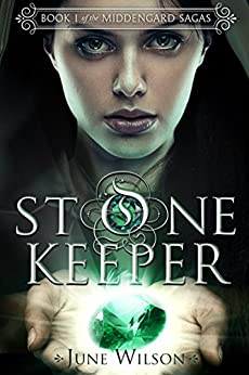 Stone Keeper: Book 1 of the Middengard Sagas by [June Wilson]