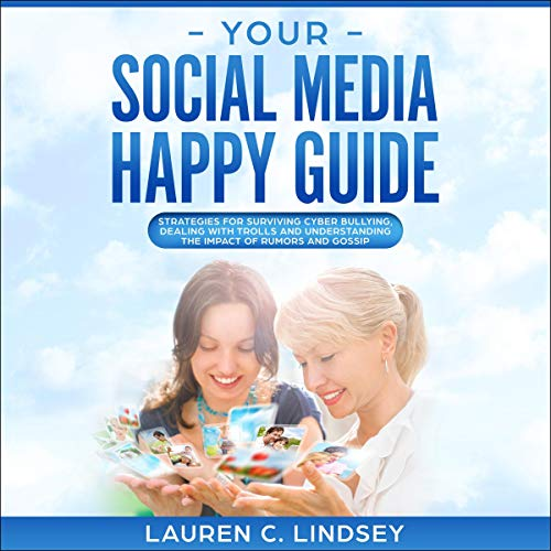 Your Social Media Happy Guide audiobook cover art