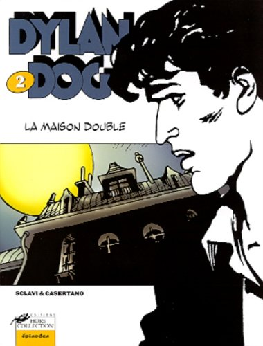 Dylan Dog, tome 2 : La maison double