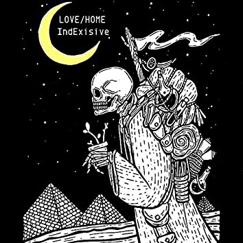 Love / Home (My Home Was In Your Arms)