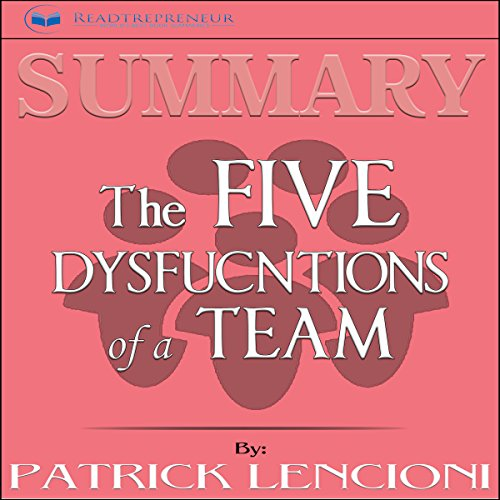 Summary: The Five Dysfunctions of a Team audiobook cover art