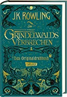 Phantastische Tierwesen: Grindelwalds Verbrechen (Das Originaldrehbuch)