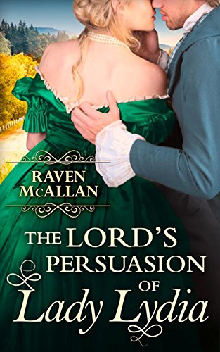 The Lord's Persuasion of Lady Lydia (English Edition)