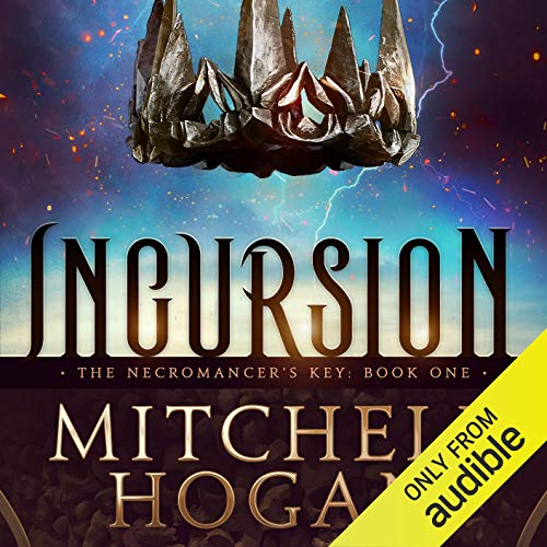 Incursion Audiobook By Mitchell Hogan cover art