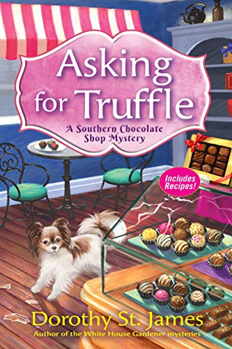 Asking for Truffle (A Southern Chocolate Shop Mystery Book 1)