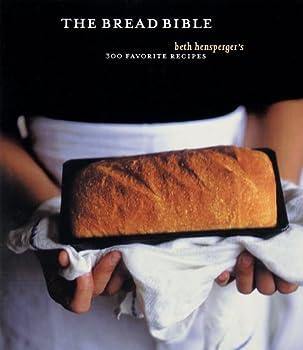 The Bread Bible  300 Favorite Recipes