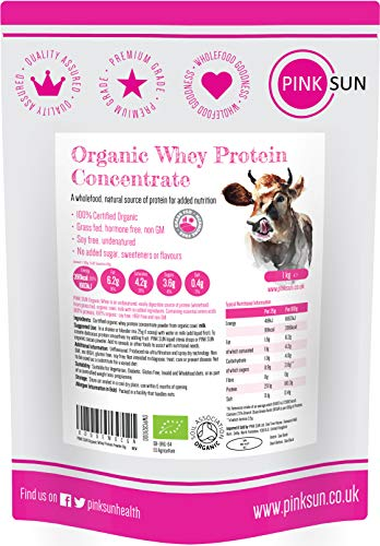 PINK SUN Organic Whey Protein Concentrate Powder Unflavoured 1kg (or 3kg 80% Protein) Soy Free, Grass Fed, Gluten Free, Hormone Free, No Additives, Vegetarian, Undenatured, Non GM Certified Bio UK