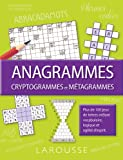 Anagrammes, cryptogrammes et métagrammes