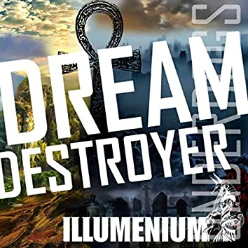 Dream Destroyer