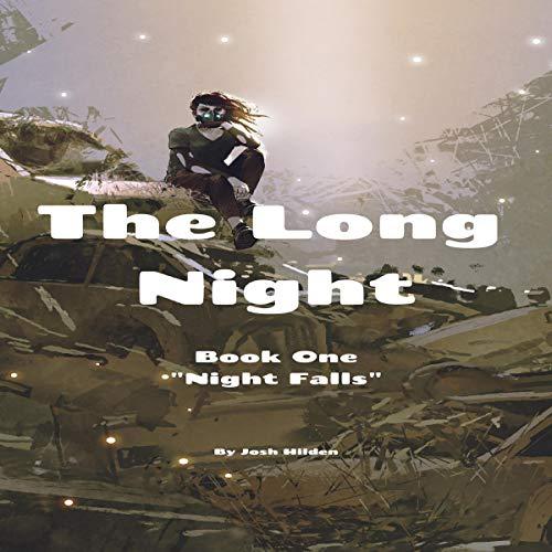 The Long Night, Book 1: Night Falls audiobook cover art