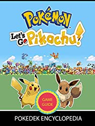 Image: Pokemon Let's Go Eevee / Pikachu walkthrough and list of all gyms, towns, and cities for tips and tricks, walkthroughs, and more | Kindle Edition | by Hilda Nyberg (Author). Publication Date: July 10, 2019
