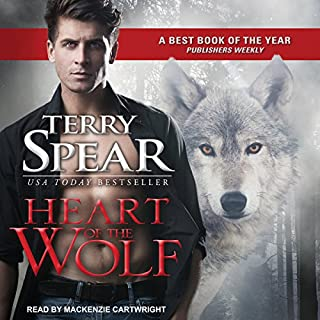 Heart of the Wolf     Heart of the Wolf Series, Book 1              By:                                                                                                                                 Terry Spear                               Narrated by:                                                                                                                                 Mackenzie Cartwright                      Length: 13 hrs and 37 mins     10 ratings     Overall 4.4