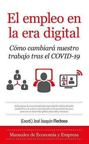 El empleo en la era digital: Cómo cambiará nuestro trabajo tras el COVID-19