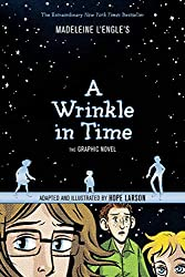 A Wrinkle in Time: The Graphic Novel by Madeleine L'Engle, illustrated by Hope Larson