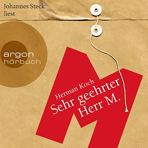 Sehr geehrter Herr M.                   By:                                                                                                                                 Herman Koch                               Narrated by:                                                                                                                                 Johannes Steck                      Length: 7 hrs and 26 mins     Not rated yet     Overall 0.0