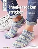 Sneakersocken stricken (kreativ.kompakt): Heiße Socken für heiße Tage