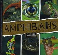 Amphibians (Parts of an Animal)