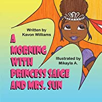 A Morning with Princess Saige and Mrs. Sun