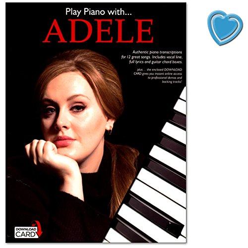 Play Piano with Adele - einzigartiges Songbuch authentischer und präziser Klaviertranskriptionen ihrer 12 besten Songs - für Klavier, Gesang, Gitarre mit Digitale Audio und Notenklammer