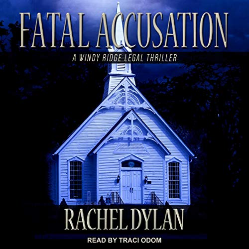 Fatal Accusation: Windy Ridge Legal Thriller Series, Book 2