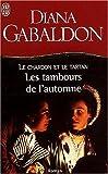 Le Chardon et le Tartan, Tome 6 - Les tambours de l'automne - J'ai lu - 05/08/2002