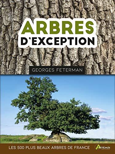 Arbres d'exception : Les 500 plus beaux arbres de France (Relié)
