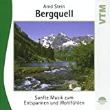 Bergquell - Sanfte Musik zum Ent...