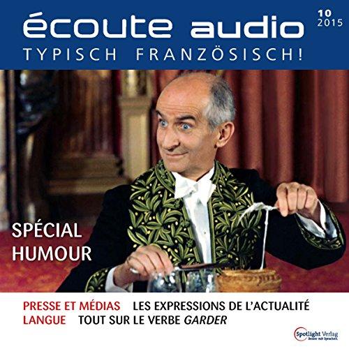 Écoute audio - Spécial Humour. 10/2015: Französisch lernen Audio - Französischer Humor Titelbild