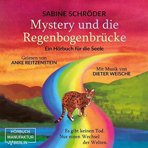 Mystery und die Regenbogenbrücke Titelbild