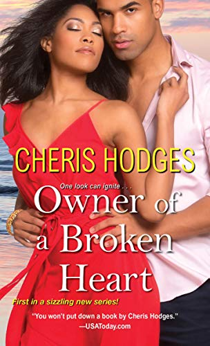 Owner of a Broken Heart (Richardson Sisters Book 1) by [Cheris Hodges]