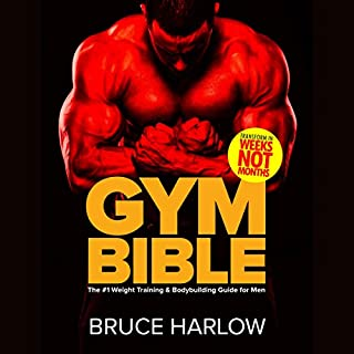 Gym Bible: The #1 Weight Training & Bodybuilding Guide for Men cover art