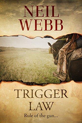 Trigger Law by [Neil Webb]