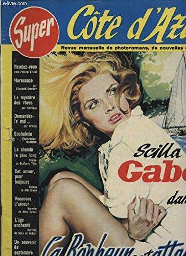 SUPER COTE D AZUR N°23 : SCILLA GABEL DANS LE BONHEUR SAIT ATTENDRE