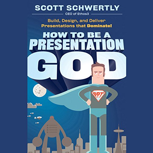 How to be a Presentation God audiobook cover art