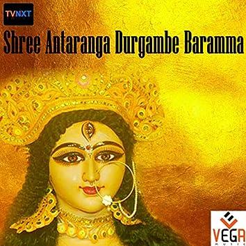 Shree Antaranga Durgambe Baramma