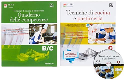 Tecniche di cucina e pasticceria. Con quaderno delle competenze. Per gli Ist. professionali. Con e-book. Con espansione online (Vol. 3)