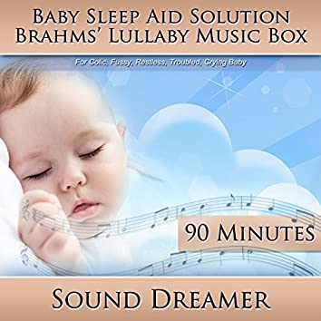 Brahms' Lullaby Music Box (Baby Sleep Aid Solution) [For Colic, Fussy, Restless, Troubled, Crying Baby] [90 Minutes]