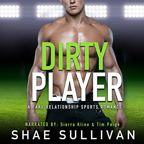 Dirty Player: A Fake Relationship Sports Romance cover art
